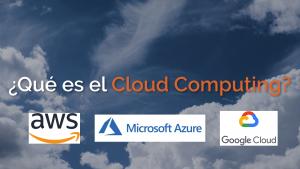 que_es_el_cloud_computing